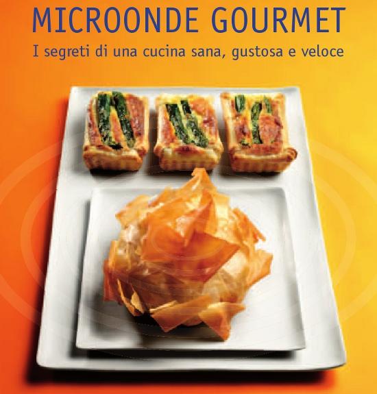 Cs, CAREservice brochure-microonde-gourmet MICROONDE GOURMET [eBROCHURE] Ricette Microonde  ricette microonde Brochure