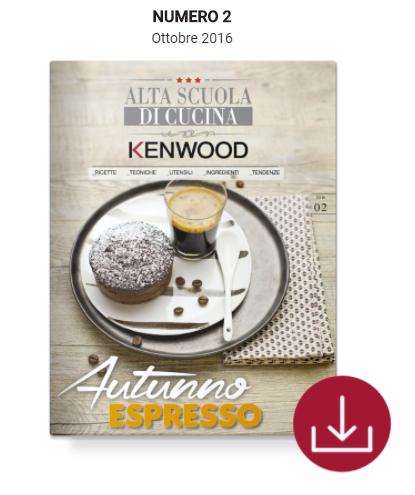 Cs, CAREservice 2 N.2 – Alta Scuola Di Cucina Kenwood (ricette, tecniche, utensili, ingredienti, tendenze) Kenwood Ricette  ricette