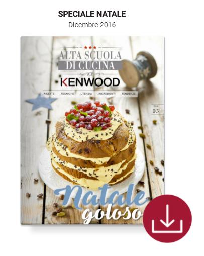 Cs, CAREservice 3 N.3 – Alta Scuola Di Cucina Kenwood (ricette, tecniche, utensili, ingredienti, tendenze) Kenwood Ricette  ricette